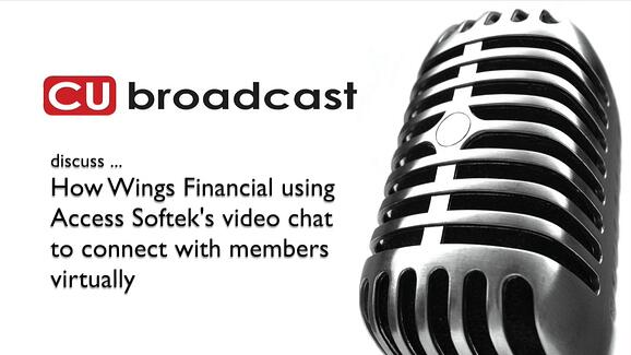 CUbroadcast [VIDEO CHAT] discussion with Access Softek and Wings Financial Credit Union