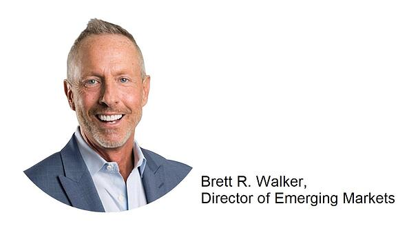 Brett R. Walker Director of Emerging Markets